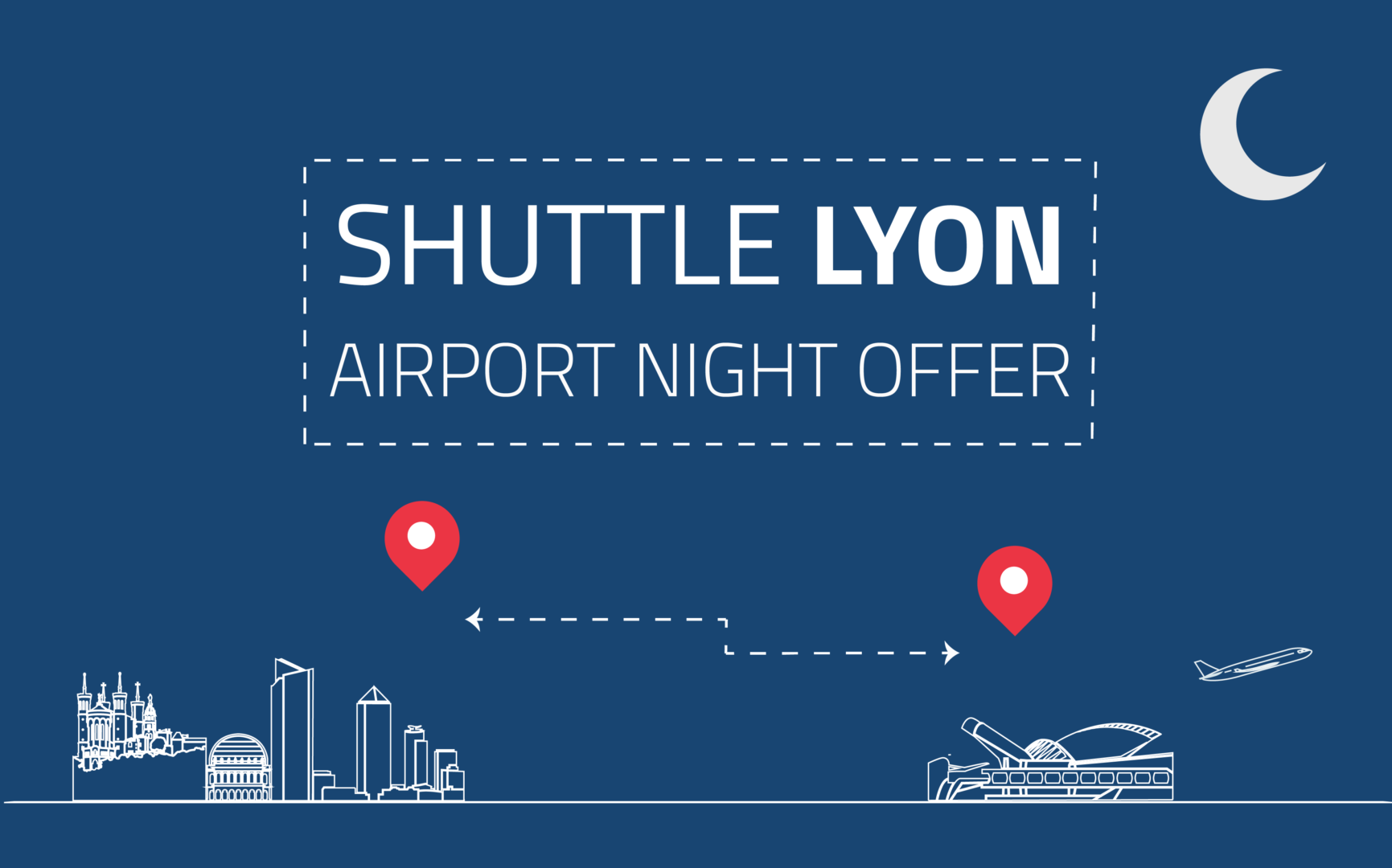 Shuttle Lyon Airport at Night